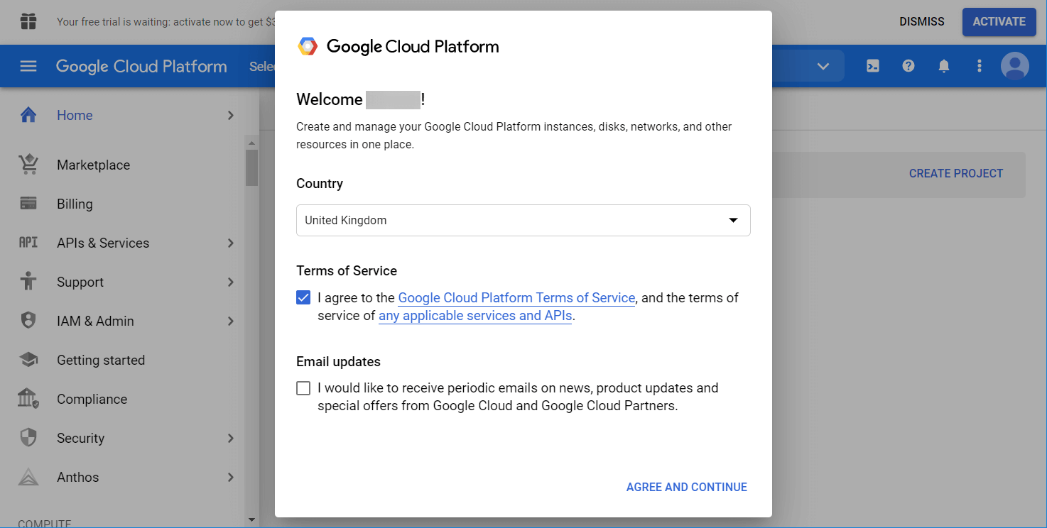 Google Cloud Platform: select your country and agree to the Terms of Service