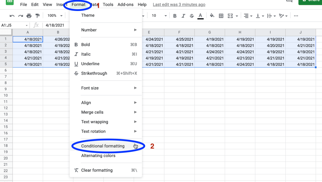 Got to Format → Conditional Formatting
