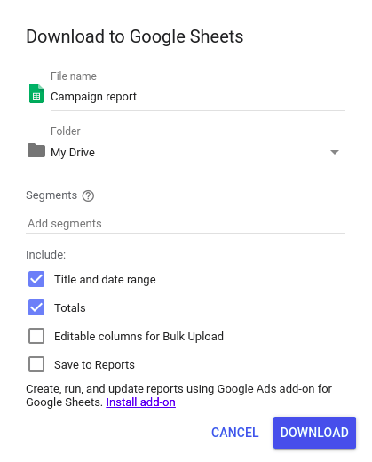 Google Ads download to Google Sheets